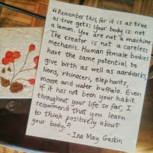 Quote by Ina May Gaskin